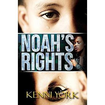 Noah's Rights by Kenni York - 9781622866724 Book