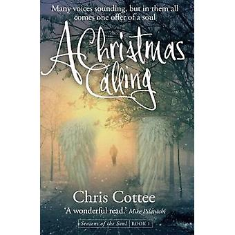 A Christmas Calling - Many Voices Sounding but in Them All - Comes One