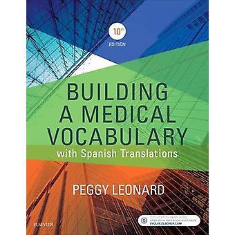 Building a Medical Vocabulary by Peggy Leonard