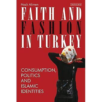 Faith and Fashion in Turkey by Nazli Alimen