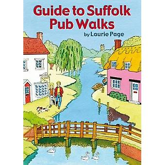 Guide to Suffolk Pub Walks by Laurie Page