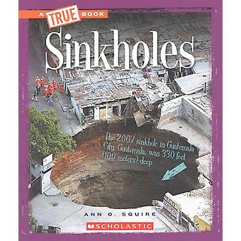 Sinkholes by Ann O Squire