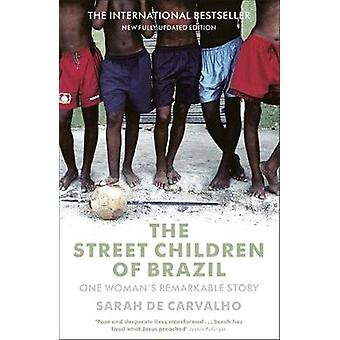 The Street Children of Brazil by de Carvalho & Sarah
