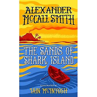 The Sands of Shark Island: A School Ship Tobermory Adventure (School Ship Tobermory 2) (The School Ship Tobermory Series)