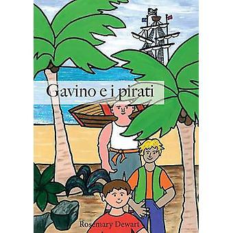 Gavino e i pirati by Dewart & Rosemary