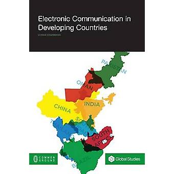 Electronic Communication in Developing Countries by Eigenmann & Connie