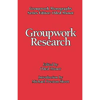 Groupwork Research by Manor & Oded