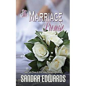 The Marriage Promise by Edwards & Sandra