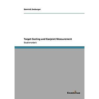 Target Costing und Conjoint Measurement by Seeburger & Dominik