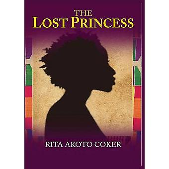 The Lost Princesss by Coker & Rita Akoto