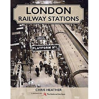 London Railway Stations by Chris Heather - 9780719827631 Book
