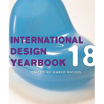 International Design Yearbook 18 by Karim Rashid - 9780789207883 Book