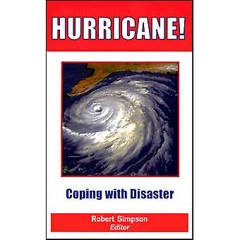 Hurricane! - Coping with Disaster - Progress and Challenges Since Galve