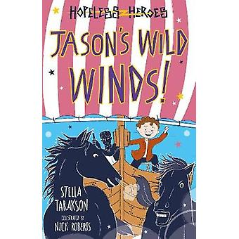 Jason's Wild Winds by Stella Tarakson - 9781782263500 Book