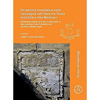 Dinamiche insediative nelle campagne dell'Italia tra Tarda Antichita