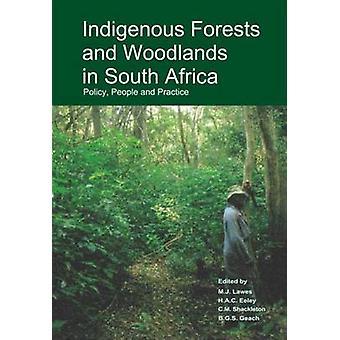 Forêts et forêts autochtones en Afrique du Sud - Politique - People and