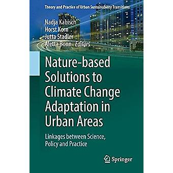 Nature-Based Solutions to Climate Change Adaptation in Urban Areas - L