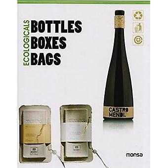 Ecologicals - Bottles - Boxes - Bags by Monsa - 9788415829829 Book