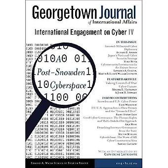 Georgetown Journal of International Affairs: International Engagement on Cyber IV: 4
