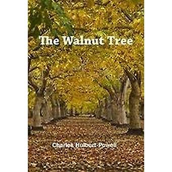 The Walnut Tree by Charles Hulbert-Powell - 9781911604570 Book