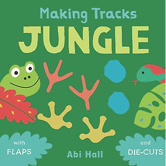 Jungle by Illustrated by Abi Hall