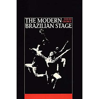 The Modern Brazilian Stage by David George - 9780292729766 Book
