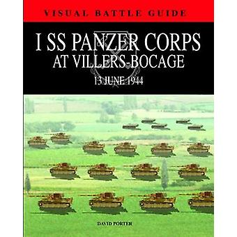 1o Cuerpo Ss Panzer en VillersBocage 13 de julio de 1944 por David Porter