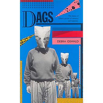 Dags by Debra Oswald - 9781925005851 Book
