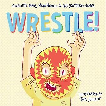 Wrestle by Maya Newell - 9781911631248 Book