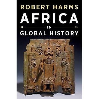 Africa in Global History with Sources by Robert T. Harms - 9780393927