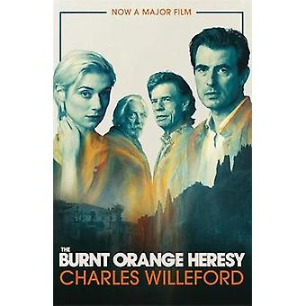The Burnt Orange Heresy by Charles Willeford - 9781409196785 Book