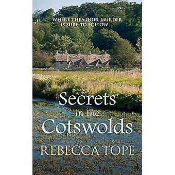 Secrets in the Cotswolds - Where Thea goes - murder is sure to follow.