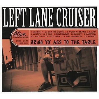 Lane Cruiser - a laissé porter Yo' cul à l'importation de Table [Vinyl] é.-u.