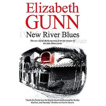 New River Blues by Elizabeth Gunn - 9780727877857 Book