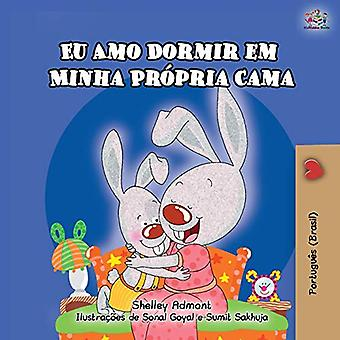I Love to Sleep in My Own Bed (Portuguese Children's Book - Brazil): Brazilian Portuguese (Portuguese Bedtime Collection - Brazilian)