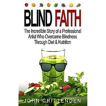 Ślepa wiara: Reverse Zwyrodnienie plamki żółtej Przez Dieta & Nutrition