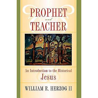 Profeta e Professor - Uma Introdução ao Jesus Histórico por Willi