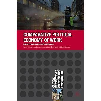マルコ・ハウプトマイヤーの労働の比較政治経済学 - マット・ヴィダ