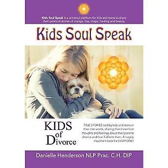 Kids of Divorce by Danielle Henderson Nlp Prac C H Dip - 978148346282