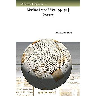 Muslim Law of Marriage and Divorce by Ahmed Shukri - 9781593336257 Bo