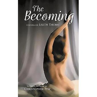The Becoming by The Becoming - 9781773706467 Book