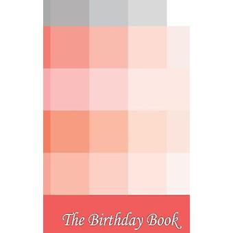 The Birthday Book - Red Squares by N P Bowman - 9781999798314 Book