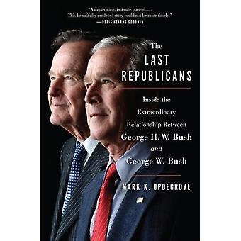 Viimeiset republikaanit kirjoittanut Mark K. Updegrove