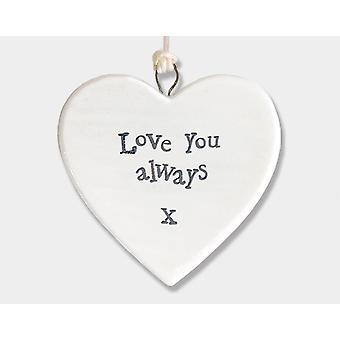 Love You Always Hanging Porcelain Heart - Cracker Filler Gift