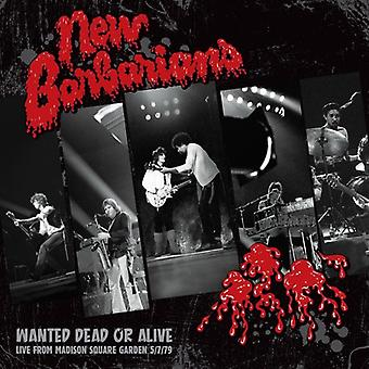 New Barbarians - Wanted Dead or Alive [Vinyl] USA import