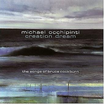 Michael Occhipinti - Creation Dream: Songs of Bruce [CD] USA import