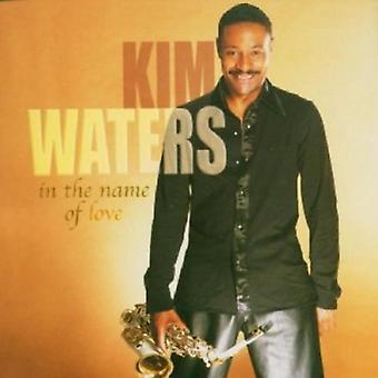 Kim Waters - importación de Estados Unidos en nombre del amor [CD]