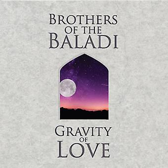 Brothers of the Baladi - Gravity of Love [CD] USA import