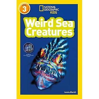 Créatures de la mer de bizarre (lecteurs de géographiques National) par Laura Marsh - 97