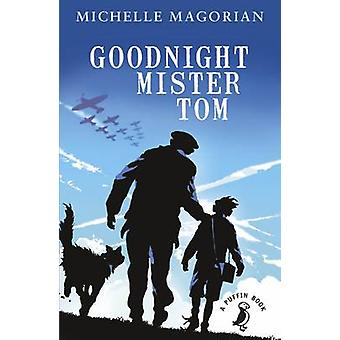 Goodnight Mister Tom by Michelle Magorian - Neil Reed - 9780141354804
